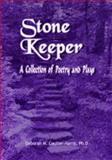 Stone Keeper : A Collection of Poetry and Plays, Deborah M. Coulter-Harris, 1934188875