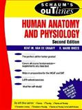 Schaum's Outline of Human Anatomy and Physiology, Rhees, R Ward and van de Graaff, Kent M., 0070668876