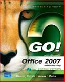 GO! with Office 2007 : Introductory, Gaskin, Shelley and Ferrett, Robert, 0132418878