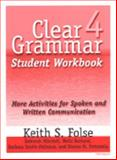 Clear Grammar Student Workbook : More Activities for Spoken and Written Communication, Folse, Keith S. and Mitchell, Deborah, 0472088874
