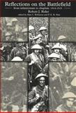 Reflections on the Battlefield : From Infantryman to Chaplain, 1914-1919, Rider, R. J., 0853238871