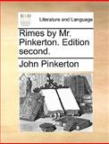 Rimes by Mr Pinkerton Edition, John Pinkerton, 1140928872