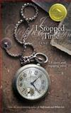 I Stopped Time, Jane Davis, 148028887X