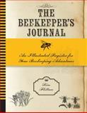 The Beekeeper's Journal, Kim Flottum, 1592538878