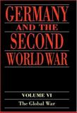 Germany and the Second World War : Organization and Mobilization of the German Sphere of Power, Bernhard R. Kroener, Rolf-Dieter Muller, Hans Umbreit, 0198228872