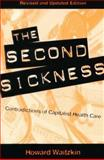 The Second Sickness 2nd Edition
