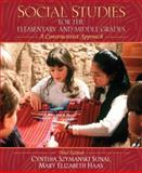 Social Studies for the Elementary and Middle Grades : A Constructivist Approach, Sunal, Cynthia Szymanski and Haas, Mary Elizabeth, 0205518877