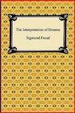 The Interpretation of Dreams, Sigmund Freud, 1420938878
