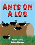 Ants on a Log, Saida Ahmad, 146268887X