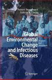 Global Environmental Change and Infectious Diseases : Impacts and Adaption Strategies, , 3540388877