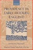 Providence in Early Modern England, Walsham, Alexandra, 0198208871