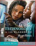 Using Technology in the Classroom, Bitter, Gary G. and Legacy, Jane, 0205438873