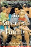 An American Family, Jon Galluccio and Michael Galluccio, 0312288875