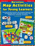 Marvelous Map Activities for Young Learners, Ashcroft, Minnie, 0439178878
