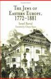 The Jews of Eastern Europe, 1772-1881, Bartal, Yisrael, 0812238877