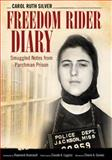 Freedom Rider Diary, Carol Ruth Silver, 1617038873