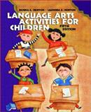 Language Arts Activities for Children, Norton, Donna E. and Norton, Saundra E., 0130498874