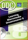 Learning Macromedia Dreamweaver 8, Skintik, Catherine, 013186887X
