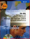 70-291 Implementing, Managing, and Maintaining a Microsoft Windows Server 2003 Network Infrastructure Package, Microsoft Official Academic Course Staff, 0470068876