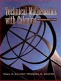 Technical Mathematics with Calculus, Calter, Michael A. and Calter, Paul A., 0471368873