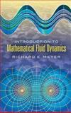 Introduction to Mathematical Fluid Dynamics, Meyer, Richard E., 0486458873
