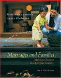 Marriages, Families, and Relationships : Making Choices in a Diverse Society, Lamanna, Mary Ann and Riedmann, Agnes Czerwinski, 0534588875