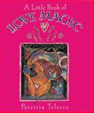 A Little Book of Love Magic, Patricia Telesco, 0895948877