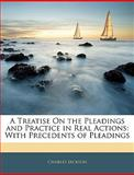 A Treatise on the Pleadings and Practice in Real Actions, Charles Jackson, 1145318878