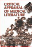 Critical Appraisal of Medical Literature, Marchevsky, David, 1461368871