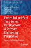 Embedded and Real Time System Development: a Software Engineering Perspective : Concepts, Methods and Principles, , 3642408877