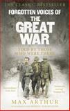 Forgotten Voices of the Great War 9780091888879