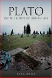 Plato on the Limits of Human Life, Brill, Sara, 0253008875