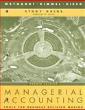 Managerial Accounting : Tools for Business Decision Making, Weygandt, Jerry J. and Kimmel, Paul D., 0470128879