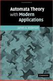 Automata Theory with Modern Applications, Anderson, James, 0521848873