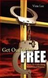 Get Out of Jail Free, Vina Lee, 1434318877