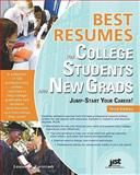 Best Resumes for College Students and New Grads 3rd Edition