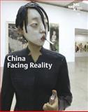 China: Facing Reality, Fan D'ian, Edelbert Köb, Rainer Fuchs, Maria Brewinska, 3939738875