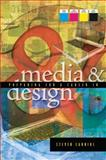 Preparing for a Career in Media and Design, Carniol, Steven, 0132288885