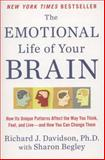 The Emotional Life of Your Brain, Richard J. Davidson, 0452298881