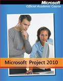 Microsoft Project 2010, Microsoft Official Academic Course Staff, 0470638885