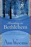 Kneeling in Bethlehem, Ann Weems, 0664228887