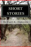 Short Stories, Carl Osborne, 1470158884