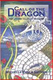 The Call of the Dragon and Other Tales of Wonder, Michelle Snyder, 1499108885