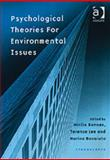 Psychological Theories for Environmental Issues, Bonnes, Mirilia and Bonaiuto, Marino, 0754618889