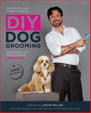 DIY Dog Grooming, from Puppy Cuts to Best in Show, Jorge Bendersky, 1592538886