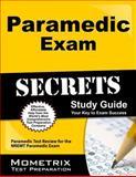 Paramedic Exam Secrets Study Guide : Paramedic Test Review for the NREMT Paramedic Exam, EMT Exam Secrets Test Prep Team, 1627338888