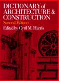 Dictionary of Architecture and Construction, Harris, Cyril M., 0070268886