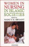 Women in Nursing in Islamic Countries 9780195798883