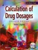 Calculation of Drug Dosages, Ogden, Sheila J., 0323018882
