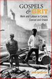 Gospels and Grit : Work and Labour in Carlyle, Conrad, and Orwell, Breton, Rob, 0802038883